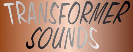 Transformer Sounds